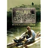 Guide de survie de Bear Grylls