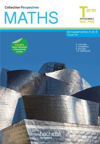 perspectives-maths-terminale-bac-pro-industriel-a-et-b-livre-eleve-ed2011