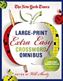The New York Times Large-Print Extra Easy Crossword Puzzle Omnibus: 120 Large-Print Monday Puzzles from the Pages of The New York Times