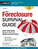 Foreclosure Survival Guide, The: Keep Your House or Walk Away With Money in Your Pocket