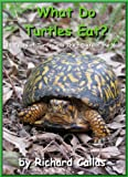 img - for What Do Turtles Eat? 14 Types of Turtles and Their Diets in the Wild book / textbook / text book