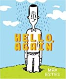 img - for Hello, Again by Estes, Max (2005) Paperback book / textbook / text book