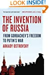 The Invention of Russia: From Gorbach...