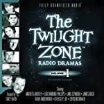 The Twilight Zone Radio Dramas, Volume 1 | Rod Serling,Richard Matheson,Charles Beaumont