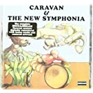 Caravan & the New Symphony