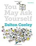 img - for You May Ask Yourself: An Introduction to Thinking Like a Sociologist (Fourth Edition) book / textbook / text book
