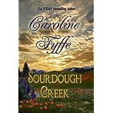 Sourdough Creek ~ Caroline Fyffe