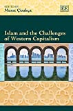 Islam and the Challenges of Western Capitalism