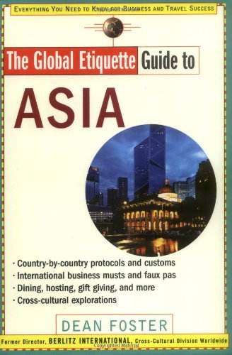 The Global Etiquette Guide to Asia: Everything