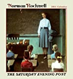 Norman Rockwell: The Saturday Evening Post 2011 Wall Calendar (0764952404) by Norman Rockwell
