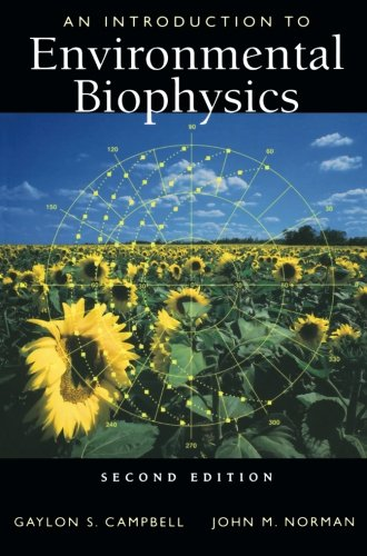 An Introduction to Environmental Biophysics (Modern...