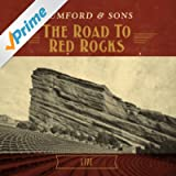 The Road To Red Rocks (Live) [Explicit]