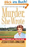 Murder, She Wrote: Three Strikes and...