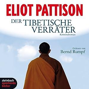 Der tibetische Verräter Hörbuch