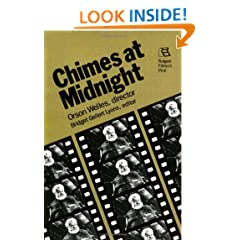 Chimes at Midnight: Orson Welles, director (Rutgers Films in Print)