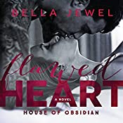 Flawed Heart: House of Obsidian Series #1 | Bella Jewel
