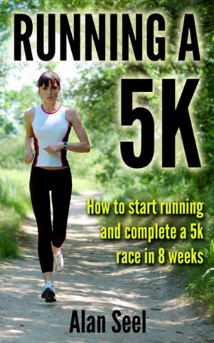 Running a 5k:How to Start Running and Complete a 5k Race in 8 weeks