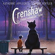 Crenshaw: Einmal schwarzer Kater Hörbuch von Katherine Applegate Gesprochen von: Hanno Koffler