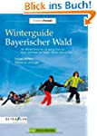 Winterguide Bayerischer Wald: Der Win...