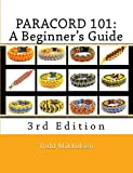 Download Paracord 101: A Beginner's Guide, 3rd Edition