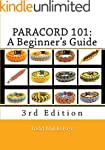 Paracord 101: A Beginner's Guide, 3rd...