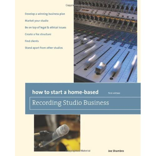 How-to-Start-a-Home-Based-Recording-Studio-Business-Shambro-Joe
