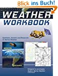 Weather Workbook: Questions, Answers,...