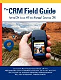 img - for The CRM Field Guide book / textbook / text book