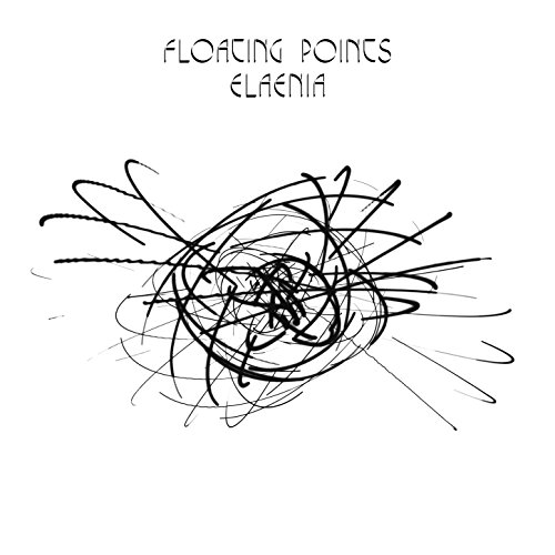 Floating Points - Elaenia (2015) [FLAC] Download