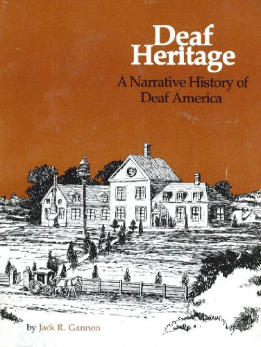 Deaf Heritage: A Narrative History of Deaf America