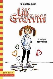 Les aventures de Lili Graffiti 01 : Lili Graffiti