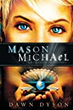 Mason Michael: The Heaven Projection (Beautiful Justice)