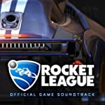Rocket League (Official Game Soundtrack)