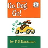 Go, Dog Go (I Can Read It All By Myself, Beginner Books) ~ Philip D. Eastman