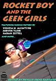 img - for Rocket Boy and the Geek Girls book / textbook / text book