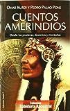 img - for Cuentos Amerindios: Desde las Praderas, Desiertos y Montanas book / textbook / text book