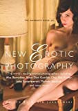 Edited by Maxim Jakubowski The Mammoth Book of New Erotic Photography (Mammoth Books)