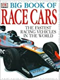 img - for Big Book of Race Cars by Millard, Anne, Lord, Trevor (2001) Hardcover book / textbook / text book