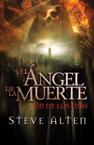 El Ángel De La Muerte. Fín De Los Días