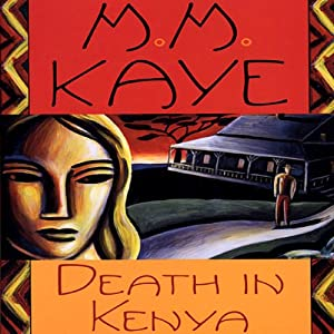 Death in Kenya | [M. M. Kaye]