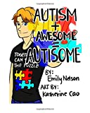 img - for Autism+Awesome=Autisome book / textbook / text book
