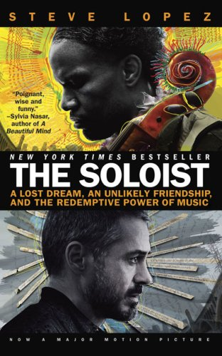 The Soloist (Movie Tie-In): A Lost Dream, an Unlikely...