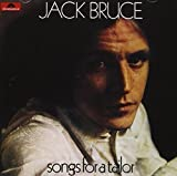 Songs for a Tailor by Bruce, Jack
