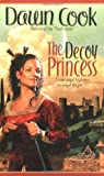 The Decoy Princess (0441013554) by Dawn Cook