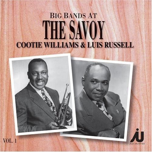 Big Bands At The Savoy Vol. 1 by Cootie Williams