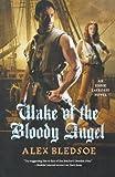 Wake of the Bloody Angel (Eddie LaCrosse)