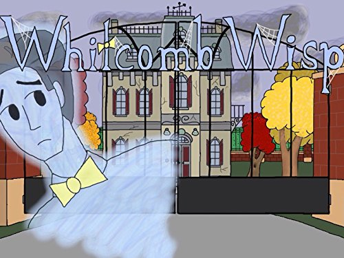 Whitcomb Wisp - Season 1