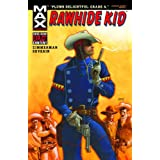 Rawhide Kid: Slap Leather Premierepar Ron Zimmerman