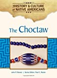img - for The Choctaw (The History and Culture of Native Americans) book / textbook / text book