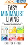 Easy Minimalist Living: 30 Days to De...